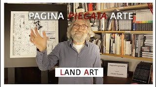 LAND ART -- diciassettesimo incontro