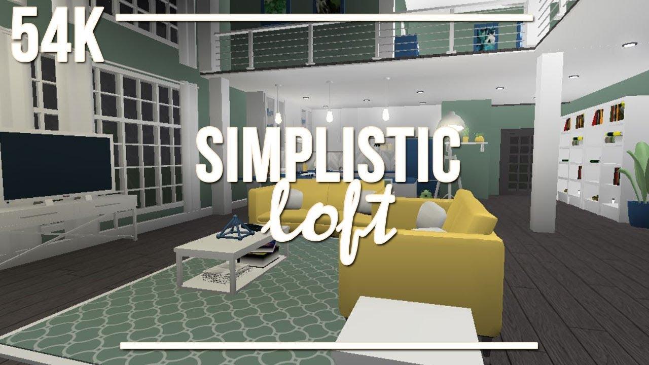Roblox Welcome To Bloxburg Simplistic Loft 54k Youtube