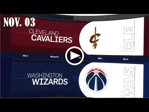 2017.11.03 NBA DAILY RECAP : CLE @ WAS