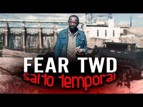 ¡SALTO TEMPORAL DE 5 AÑOS EN FEAR THE WALKING DEAD! (TEORIA)
