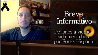 Breve Informativo - Noticias Forex del 8 de Octubre 2018