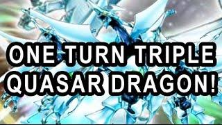 ONE TURN TRIPLE QUASAR DRAGON!