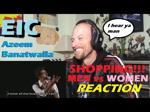 EIC: Azeem Banatwalla on Shopping - Men vs Women Reaction