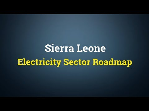 Sierra Leone Electricity Sector Roadmap