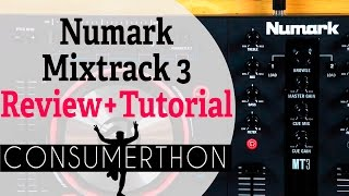 Numark Mixtrack 3 Review and Tutorial