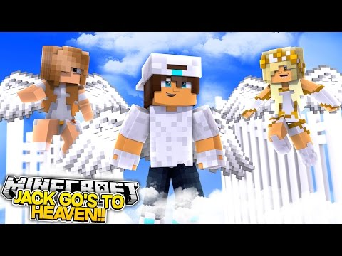 Minecraft Adventure - JACK HAS DIED & GONE TO HEAVEN!!!