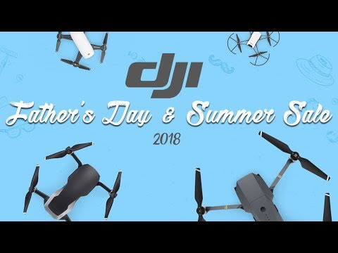 DJI Father's Day/Summer Sale Promo! (Deals, Discounts & Gifts)