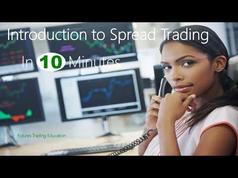 Introduction to Spread Trading - In 10 Minutes