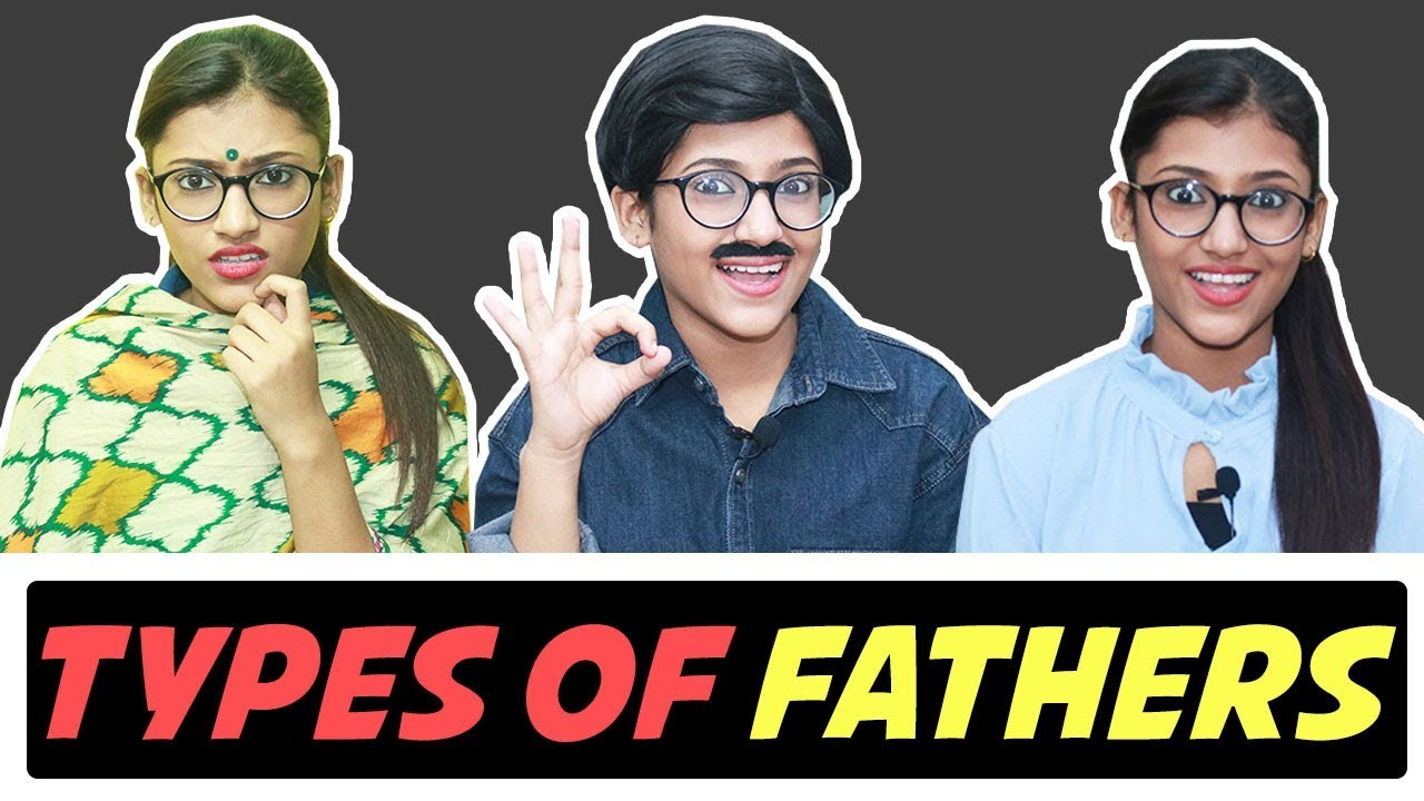 Types Of Fathers | SAMREEN ALI