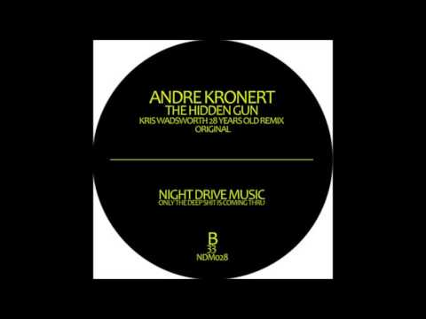 Andre Kronert - The Hidden Gun - The Hidden Gun EP - (Night Drive Music)