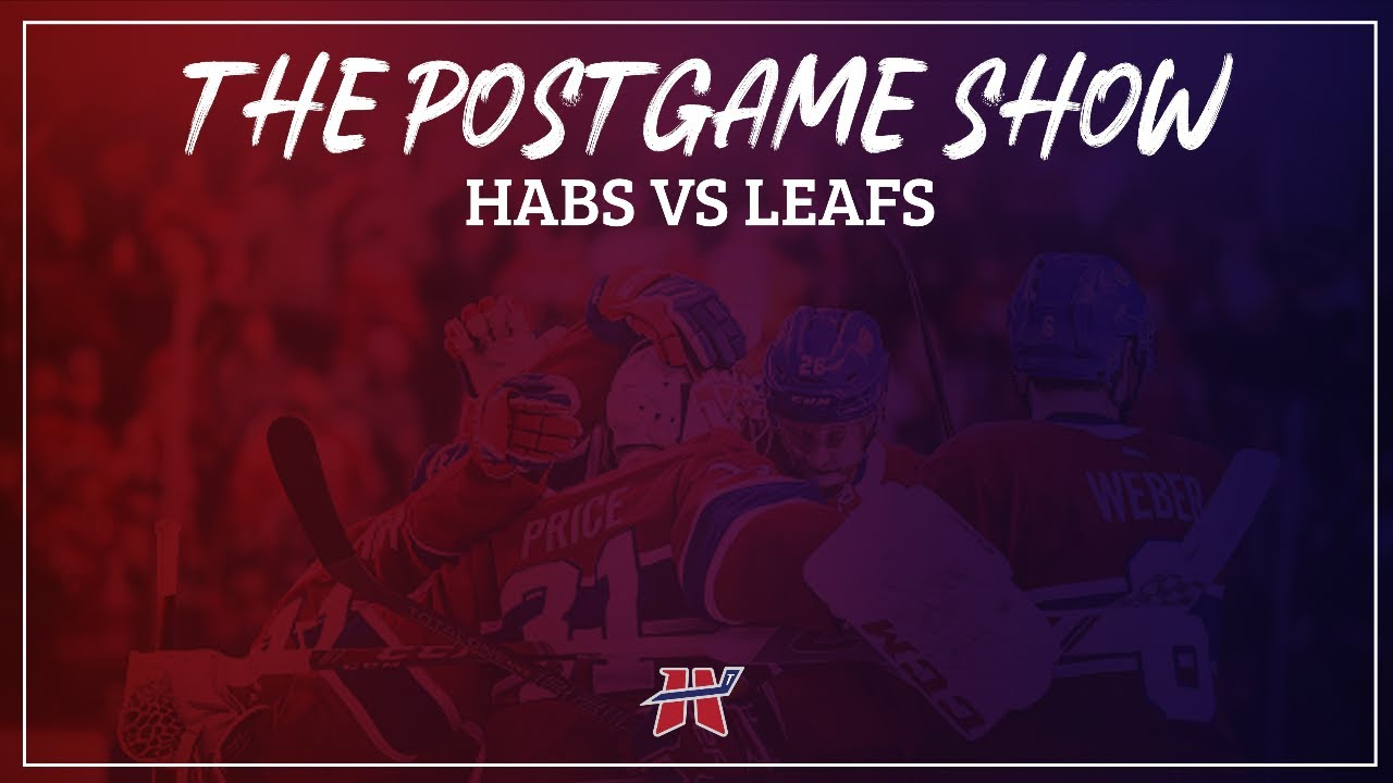 Habs Tonight Post-game Show   Montreal Canadiens @ Toronto Maple Leafs Oct 13, 2021
