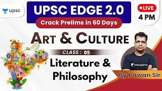 UPSC EDGE 2.0 for Prelims 2020 | Art & Culture by Pawan Sir | Literature & Philosophy