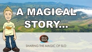 Sharing the Magic of SLO - ShareSLO.com San Luis Obispo