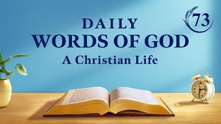 """Daily Words of God   """"Beholding the Appearance of God in His Judgment and Chastisement""""   Excerpt 73"""