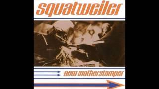 Squatweiler  - New Motherstamper [Album]