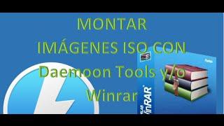 Montar Imagen ISO en windows 7   windows XP con DAEMON Tools Lite y WinRAR