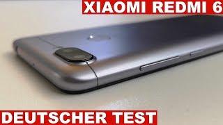 Xiaomi Redmi 6 Test: Gutes Chinahandy für Einsteiger