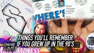 Things You'll Remember If You Grew Up In The 90's