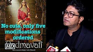 CBFC chief on 'Padmavati': No cuts, only five modifications ordered