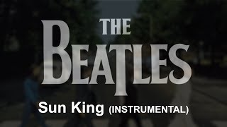 The Beatles - Sun King [1 HOUR]