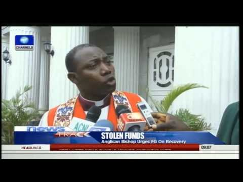 Anglican Bishop Urges FG To Recover Stolen Funds