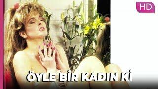 Öyle Bir Kadın Ki | Romantik Türk Filmi
