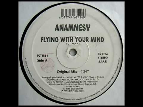 Anamnesy - Flying With Your Mind