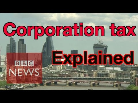 Corporation tax explained - BBC News