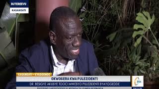 Okwogera Kwa Pulezidenti   Dr  Besigye Akubye Tooci Mwebyo Pulezidenti Byayogedde