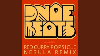 Red Curry Popsicle (Nebula Remix)