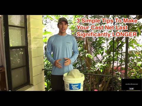 3 Simple Tips To Make Your Cast Net Last Longer