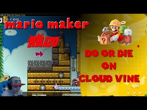 Mario Maker Kaizo Level: Do or Die on Cloud Vine