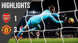Arsenal 1-3 Manchester United | Premier League Highlights  17/18  | Manchester United