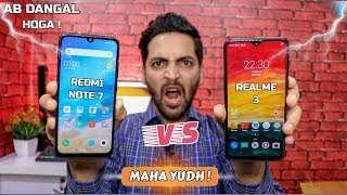 Redmi Note 7 vs Realme 3 Camera,Performance,Battery,Display,Camera2API,Widevine,Gameplay & More