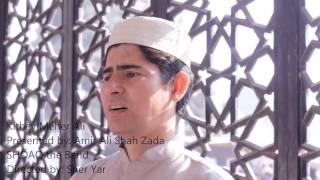 Kithey Meher Ali by.Amir Ali Shah Zada.SHOAQ the Band.