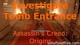 Investigate Tomb of Alexander the Great Entrance Aya: Blade of the Goddess Assassin's Creed: Origins
