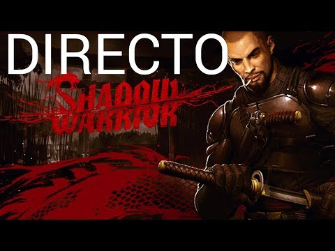 Explotidos everywhere | Shadow Warrior #2 | Directo en Español | HD 1080 60 fps