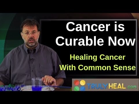 Cancer is Curable Now and Your Immune System | Healing Cancer With Common Sense