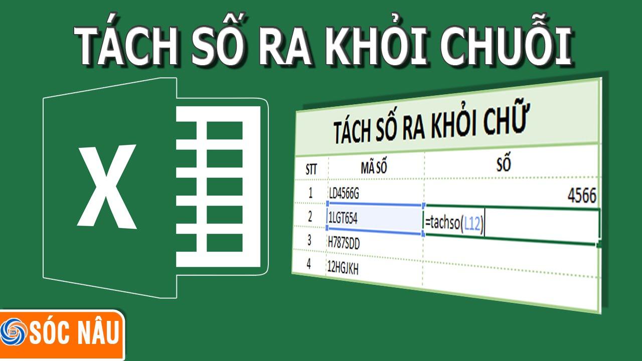 Thủ thuật Excel : Tách số ra khỏi chuỗi