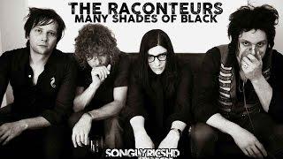 The Raconteurs - Many Shades Of Black (Lyrics) By SongLyricsHD