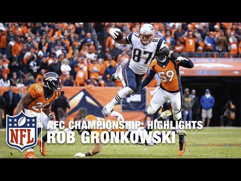 Rob Gronkowski Highlights (AFC Championship) | Patriots vs. Broncos | NFL