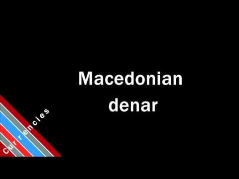 How to Pronounce Macedonian denar