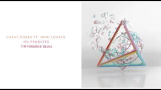 Cheat Codes - No Promises (feat. Demi Lovato) [The Paradise! Remix]