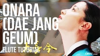 How to play Onara (Dae Jang Geum) by Im Se Hyeon on Flute (Tutorial)