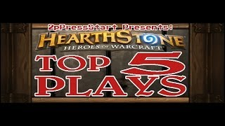 Hearthstone Top 5 Plays of the Week Episode 7