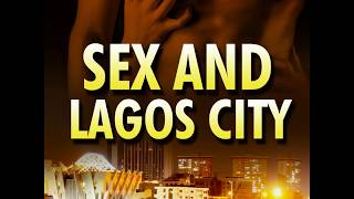 Download Video Sexomnia - Sex and Lagos City MP3 3GP MP4