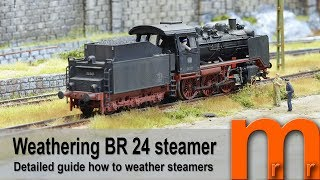 How to make a prototypic weathering of german br24 steam locomotive using acryllic paint and powder.tipps & tricks - so kann die mit acryl und pulverf...