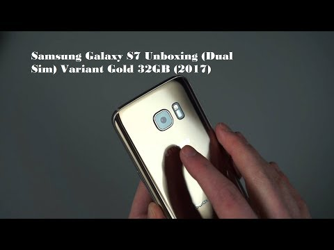 Samsung Galaxy S7 Unboxing (Dual Sim) Variant Gold 32GB (2017)