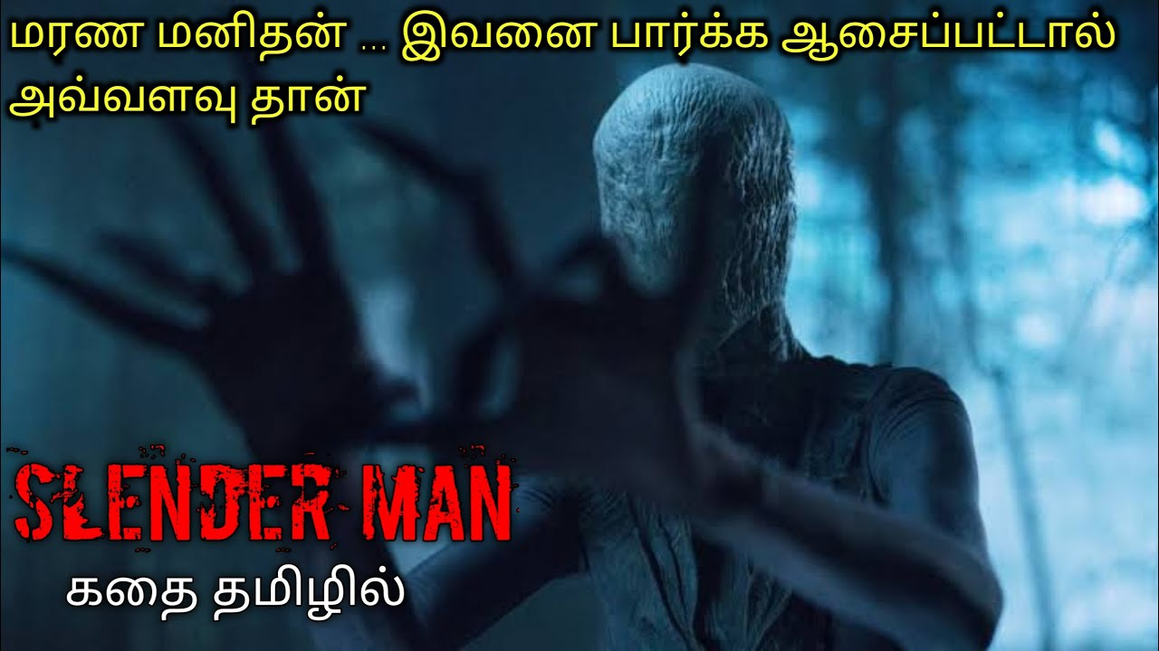 SLENDER MAN|Tamil voice over|English to Tamil|Tamil dubbed movies download|story explained in tamil|