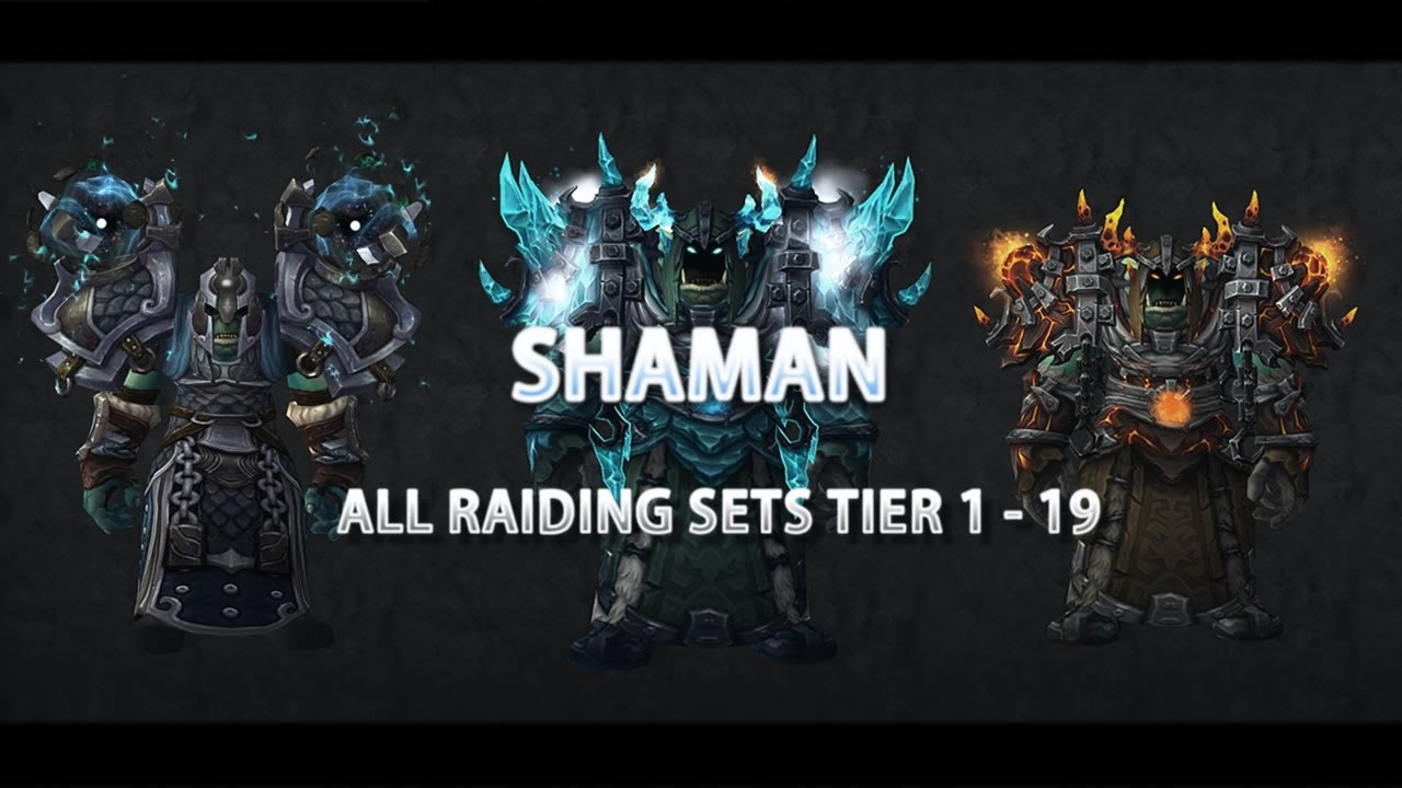 World Of Warcraft Shaman Gear All Armor Sets Tier 1 To 19 Youtube